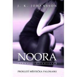 Johansson J. K.: Noora