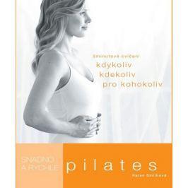 Pilates snadno a rychle