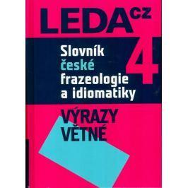Čermák František a kolektiv: Slovník české frazeologie a idiomatiky 4 – Výrazy větné