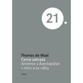 de Waal Thomas: Černá zahrada