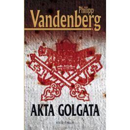 Vandenberg Philipp: Akta Golgata