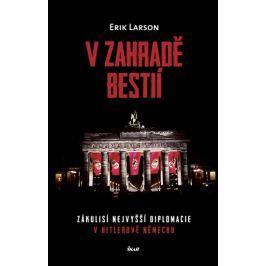 Larson Erik: V zahradě bestií
