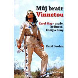 Jordán Karel: Můj bratr Vinnetou