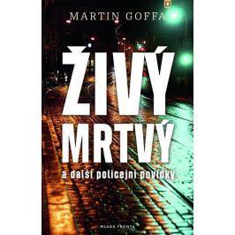 Goffa Martin: Živý mrtvý a další policejní povídky