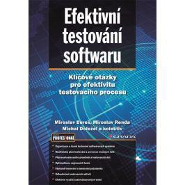 Bureš Miroslav, Renda Miroslav, Svoboda: Efektivní testování softwaru - Klíčové otázky pro efektivit