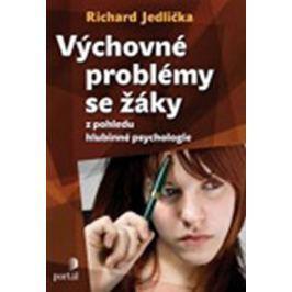 Jedlička Richard: Výchovné problémy s žáky z pohledu hlubinné psychologie