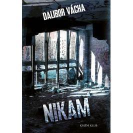 Vácha Dalibor: Nikam