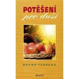 Ferrero Bruno: Potěšení pro duši