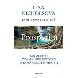 Nicholsová Lisa, Switzerová Janet: Prosperita