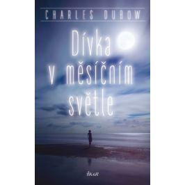 Dubow Charles: Dívka v měsíčním světle