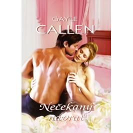 Callen Gayle: Nečekaný návrat