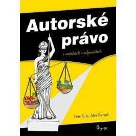 Šulc Petr, Bartoš Aleš: Autorské právo v otázkách a odpovědích