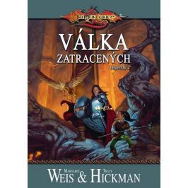 Weis Margaret, Hickman Tracy: DragonLance (08) - Válka zatracených