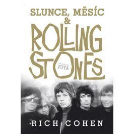 Cohen Rich: Slunce, Měsíc a Rolling Stones