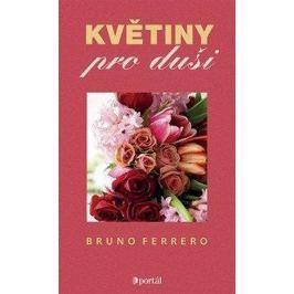 Ferrero Bruno: Květiny pro duši