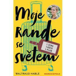 Hable Waltraud: Moje rande se světem