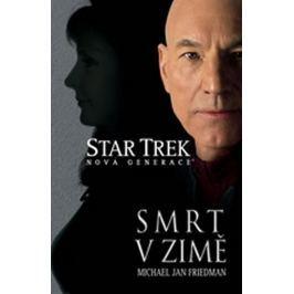 Friedman a kolektiv Michael Jan: Star Trek - Smrt v zimě