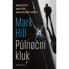 Hill Mark: Půlnoční kluk