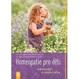 Nolte Stephan Heinrich, Sparenborg-Nolte: Homeopatie pro děti - Individuální a celostní léčba