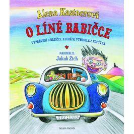 Kastnerová Alena: O líné babičce - Vtipné vyprávění o babičce, která si vyhodila z kopýtka