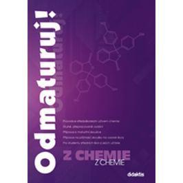 Benešová M. a kolektiv: Odmaturuj! z chemie 2. přepracované vydání