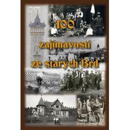 Hajšman Jan: 100 zajímavostí ze starých Brd