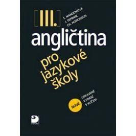 Nangonová a kolektiv Stella: Angličtina pro jazykové školy III. - Učebnice - 2. vydání