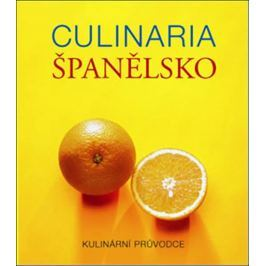 Culinaria Španělsko - Kulinární průvodce
