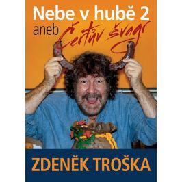 Troška Zdeněk: Nebe v hubě 2 aneb Čertův švagr