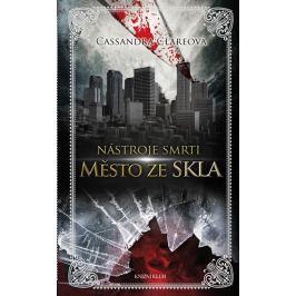 Clareová Cassandra: Nástroje smrti 3: Město ze skla