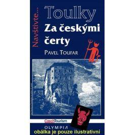 Toufar Pavel: Toulky Za českými čerty