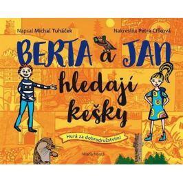 Tuháček Michal: Berta a Jan hledají kešky