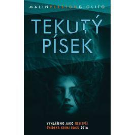 Persson Giolito Malin: Tekutý písek