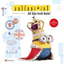 Rosenová Lucy: Mimoni - Ať žije král Bob!