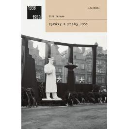 Pernes Jiří: Zprávy z Prahy 1953
