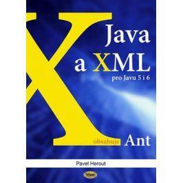 Herout Pavel: Java a XML pro Javu 5 i 6