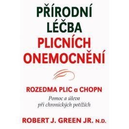 Green Robert J.: Přírodní léčba plicních onemocnění - Rozedma plic a CHOPN