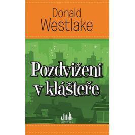 Westlake Donald: Pozdvižení v klášteře