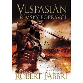 Fabbri Robert: Vespasián 2 - Římský popravčí