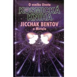 Bentov Jicchak: Kosmická kniha - O vzniku života