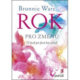 Ware Bronnie: Rok pro změnu