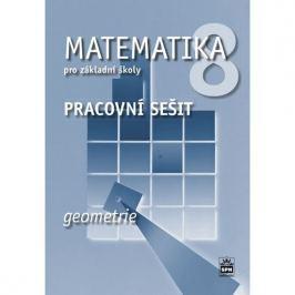 Boušková Jitka: Matematika 8 pro základní školy - Geometrie - Pracovní sešit