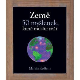 Redfern Martin: Země - 50 myšlenek, které musíte znát