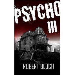 Bloch Robert: Psycho III