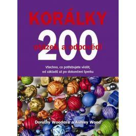 Woodová Dorothy, Woodová Ashley: Korálky - 200 otázek a odpovědí