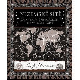 Newman Hugh: Pozemské sítě