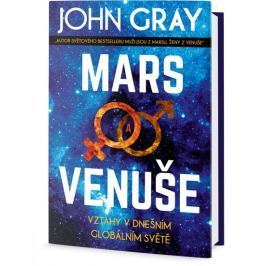 Gray John: Mars a Venuše - Vztahy v dnešním globálním světě