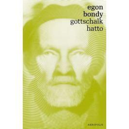 Bondy Egon: Gottschalk - Hatto