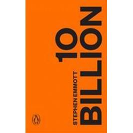 Emmott Stephen: Ten Billion