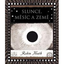 Heath Robin: Slunce, Měsíc a Země